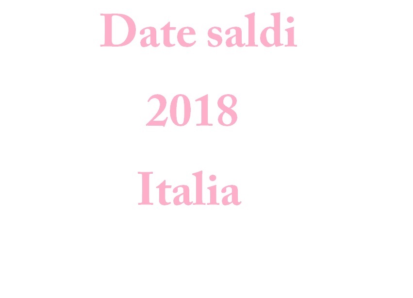 Faire les soldes d 39 hiver 2018 en italie - Quand sont les soldes ...